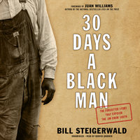 30 Days a Black Man - Bill Steigerwald