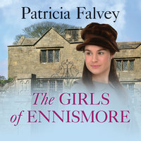 The Girls of Ennismore - Patricia Falvey
