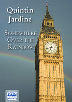 Somewhere Over the Rainbow - Quintin Jardine