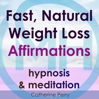 Fast, Natural Weight Loss Affirmations, Hypnosis & Meditation - Joel Thielke