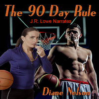 The 90 Day Rule - Diane Nelson