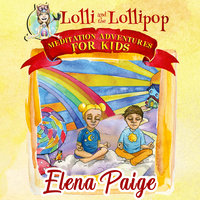 Lolli and the Lollipop - Elena Paige