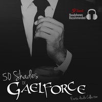 50 Shades of Gaelforce - Gael Force