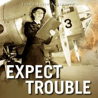 Expect Trouble - JoAnn Smith Ainsworth
