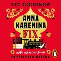 The Anna Karenina Fix - Viv Groskop