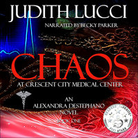 Chaos at Crescent City Medical Center - Judith Lucci