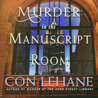 Murder in the Manuscript Room - Con Lehane