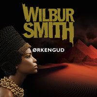 Ørkengud - Wilbur Smith