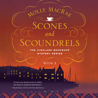 Scones and Scoundrels - Molly MacRae