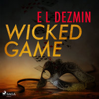 Wicked Game - Eva-Lisa Dezmin