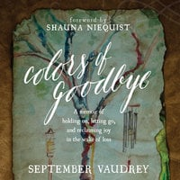 Colors of Goodbye - September Vaudrey
