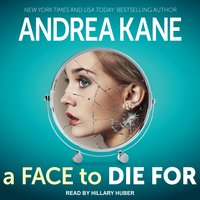 A Face to Die For - Andrea Kane