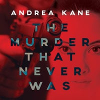 The Murder That Never Was - Andrea Kane