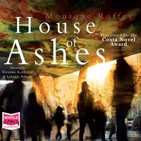 House of Ashes - Monique Roffey