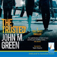 The The Trusted - John M. Green
