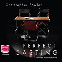 Perfect casting - Christopher Fowler