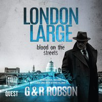 London Large - Blood on the Streets - G & R Robson