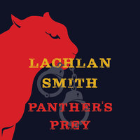 Panther's Prey - Lachlan Smith