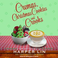 Cremas, Christmas Cookies, and Crooks - Harper Lin