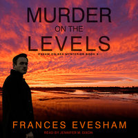 Murder on the Levels - Frances Evesham