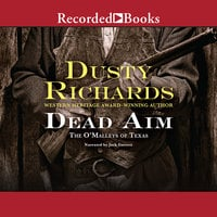 The O'Malleys of Texas-Dead Aim - Dusty Richards