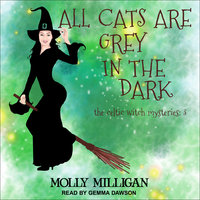 All Cats Are Grey In The Dark - Molly Milligan