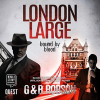 London Large - Bound by Blood - G & R Robson