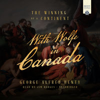 With Wolfe in Canada - George Alfred Henty