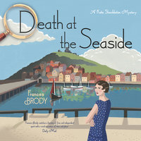 Death at the Seaside: A Kate Shackleton Mystery - Frances Brody