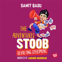 Adventures of Stoob: Revolting Specimens - Samit Basu