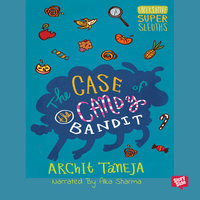 The Case of Candy Bandits - Archit Taneja