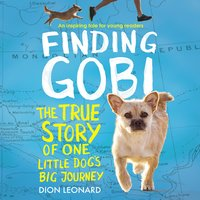 Finding Gobi: Young Reader's Edition - Dion Leonard