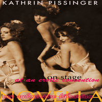 On Stage At An Erotic Convention - Kathrin Pissinger