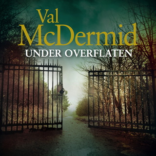 Under overflaten - Val McDermid