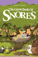 The Great Book Of Snores - Michiel Schimmel