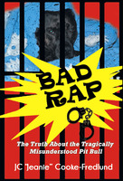 "Bad Rap - J.C. ""Jeanie"" Cooke-Fredlund"