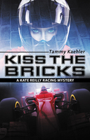 Kiss the Bricks - Tammy Kaehler
