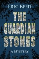 The Guardian Stones - Eric Reed