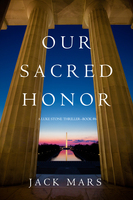 Our Sacred Honor - Jack mars