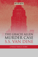 The Gracie Allen Murder Case - S.S. van Dine
