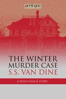 The Winter Murder Case - S.S. van Dine