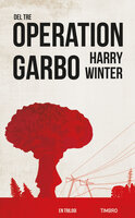 Operation Garbo 3: En trilogi - Harry Winter