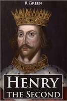 Henry the Second - J.R. Green
