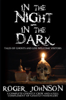 In the Night In the Dark - Roger Johnson