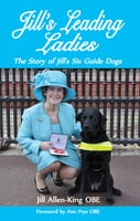 Jill's Leading Ladies - Jill Allen-King OBE