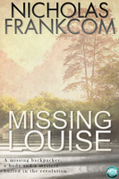 Missing Louise - Nicholas Frankcom