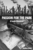 Passion for the Park - Stephen Wade