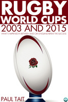 Rugby World Cups - 2003 and 2015 - Paul Tait