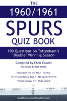 The 1960/1961 Spurs Quiz Book - Chris Cowlin