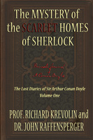 The Mystery of the Scarlet Homes Of Sherlock - Prof Richard Krevolin